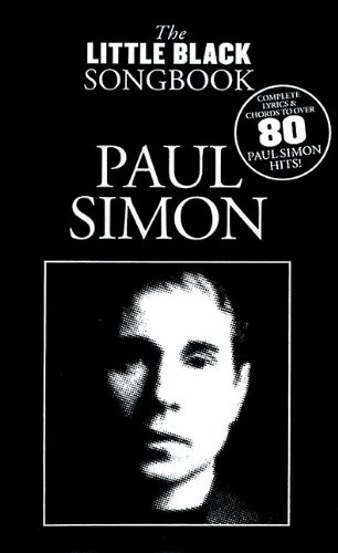 Paul Simon - The Little Black Songbook: Lyrics/Chord Symbols (Little Black Songbooks) - Paul Simon