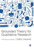 Grounded Theory for Qualitative Research: A Practical Guide