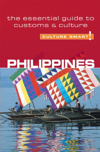 Philippines - Culture Smart!: the essential guide to customs & culture - Graham Colin-Jones, Yvonne Colin-Jones
