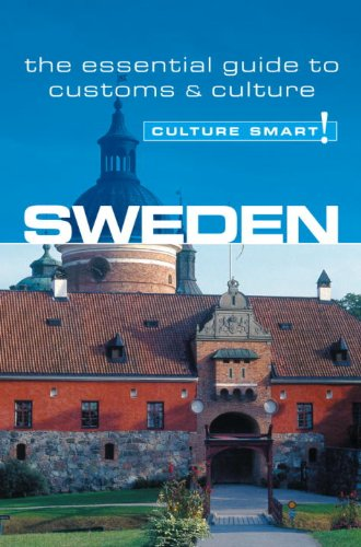 Sweden - Culture Smart!: the essential guide to customs & culture - Charlotte J. DeWitt