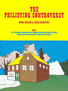 The Philistine Controversy - Beech, Dave, and Roberts, John (Joint Editors); Bernstein, J. M., et al. (Contributions by)