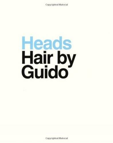 Heads - Hair by Guido - Guido; Marco Brambilla