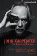 John Carpenter: The Prince of Darkness