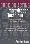 Book on Acting: Improvising Acting While Speaking Scripted Lines