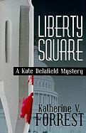 Liberty Square: A Kate Delafield Mystery