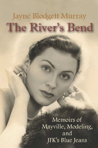 The River's Bend - Jayne Blodgett Murray