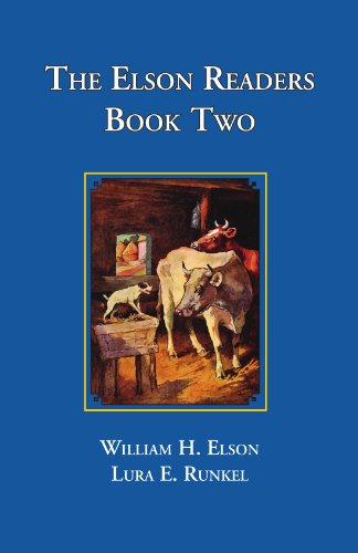 The Elson Readers: Book Two - William Elson; Lura Runkel