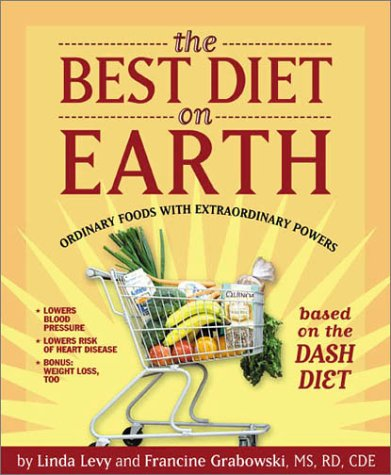 The Best Diet on Earth - Linda Levy; Francine Grabowski