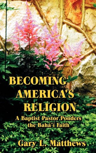 Becoming America's Religion - Gary L. Matthews