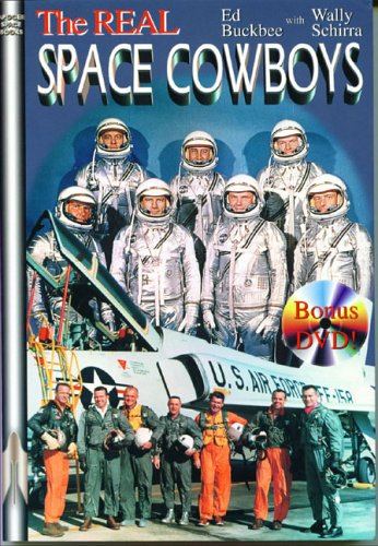 The Real Space Cowboys - Ed Buckbee, Wally Schirra