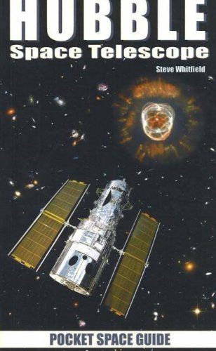 Hubble Space Telescope Pocket Space Guide (Pocket Space Guides) - Robert Godwin
