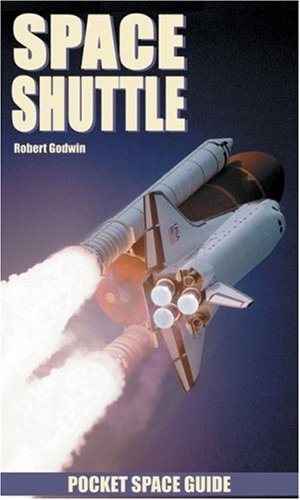 Space Shuttle Pocket Space Guide (Pocket Space Guides) - Robert Godwin