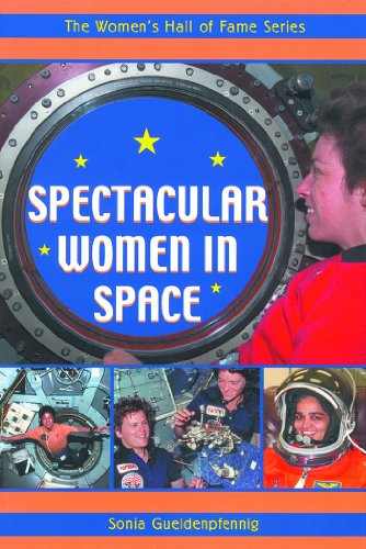 Spectacular Women in Space (Women's Hall of Fame Series) - Sonia Gueldenpfennig