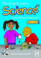 Planning to Teach Science in the Primary Classroom