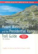 Mount Washington and the Presidential Range Trail Guide with Map
