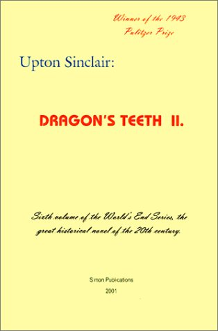 Dragon's Teeth II (World's End) - Upton Sinclair