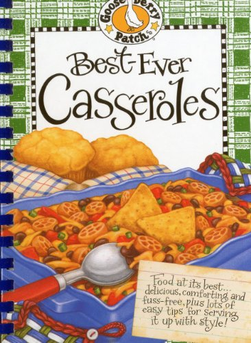 Best-Ever Casseroles Cookbook (Gooseberry Patch) - Gooseberry Patch