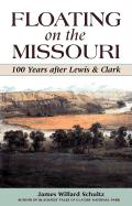 Floating on the Missouri: 100 Years After Lewis & Clark