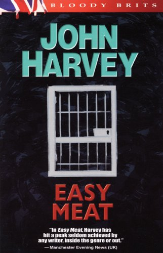 Easy Meat: The 8th Charles Resnick Mystery (A Charles Resnick Mystery) - John Harvey