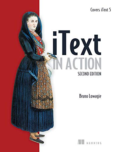 iText in Action (Paperback) - Bruno Lowagie