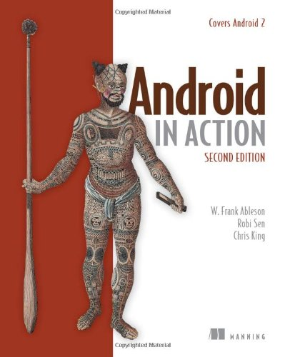 Android in Action - Frank Ableson; Robi Sen