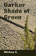 Darker Shade of Green