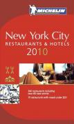 New York City 2010 Annual Guide: Hotels und Restaurant (Michelin Guide)