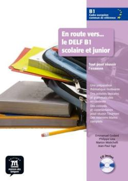 En route vers... le DELF B1 scolaire et junior. Buch mit Audio-CD