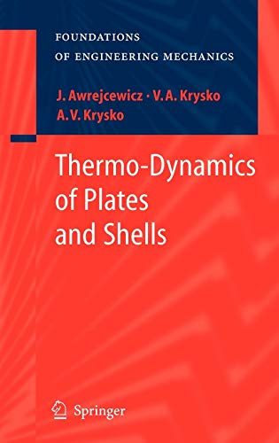 Thermo-Dynamics of Plates and Shells (Foundations of Engineering Mechanics) - Awrejcewicz, Jan