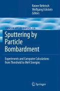 Sputtering by Particle Bombardment