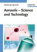 Aerosols - Science and Technology - Igor Agranovski