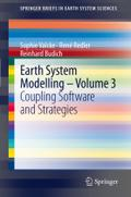 Earth System Modelling - Volume 3: Coupling Software and Strategies (SpringerBriefs in Earth System Sciences)