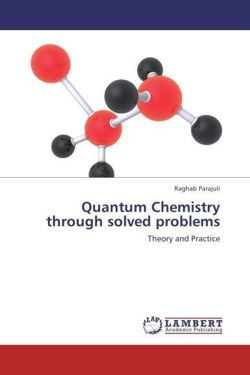 Quantum Chemistry through solved problems - Parajuli, Raghab