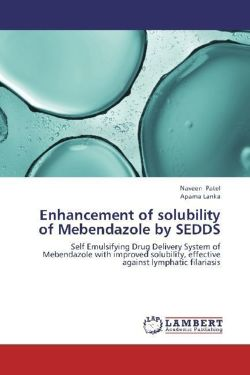 Enhancement of solubility of Mebendazole by SEDDS - Patel, Naveen / Lanka, Aparna