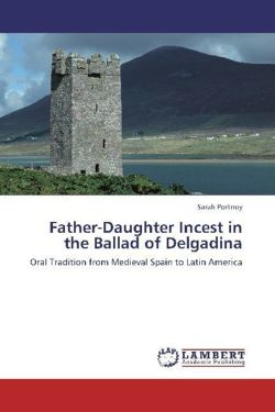 Father-Daughter Incest in the Ballad of Delgadina