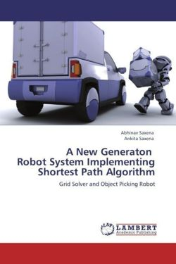 A New Generaton   Robot System Implementing   Shortest Path Algorithm