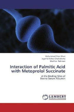 Interaction of Palmitic Acid with Metoprolol Succinate - Firoz Khan, Mohammad / Kishor chakrabarty, Jayanta / Rahman, Mashiur
