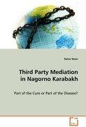 Third Party Mediation in Nagorno Karabakh
