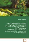 The Chances and Risks of an Ecotourism Project inVenezuela
