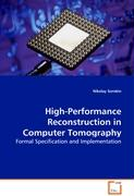High-Performance Reconstruction in Computer Tomography