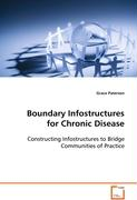 Boundary Infostructures for Chronic Disease