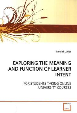 EXPLORING THE MEANING AND FUNCTION OF LEARNER INTENT - Davies, Randall