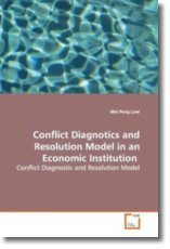 Conflict Diagnotics and Resolution Model in an  Economic Institution: Conflict Diagnostic and Resolution Model
