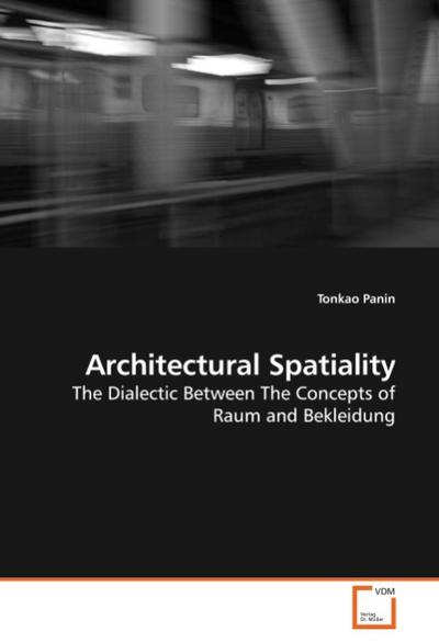 Architectural Spatiality - Tonkao Panin