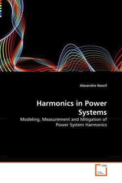 Harmonics in Power Systems - Nassif, Alexandre