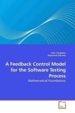 A Feedback Control Model for the Software Testing Process