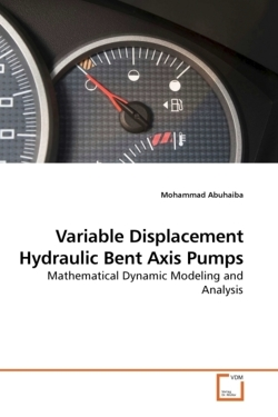 Variable Displacement Hydraulic Bent Axis Pumps - Abuhaiba, Mohammad