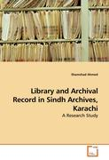 Library and Archival Record in Sindh Archives, Karachi