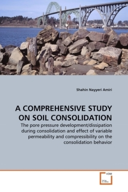 A COMPREHENSIVE STUDY ON SOIL CONSOLIDATION
