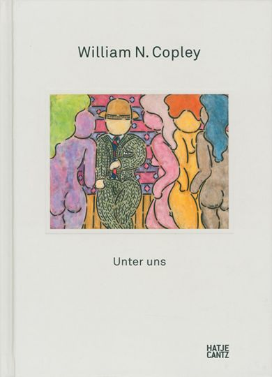 Unter uns. - William N. Copley. Ostfildern 2009.